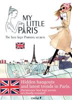 My Little Paris, the best kept Parisian secrets