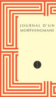 Journal d'un morphinomane / 1880-1894