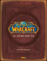 World of Warcraft: le livre Pop-Up