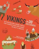 VIKINGS IN 30 SECONDES (IVY KIDS) /ANGLAIS