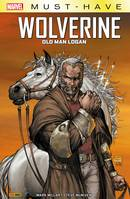 Marvel Must-Have : Wolverine - Old Man Logan