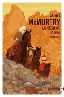 Lonesome dove Tome I