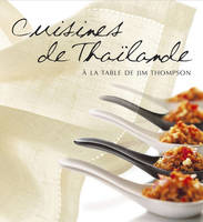 Cuisines de Thailande-à la table de Jim Thompson