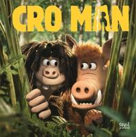 Cro Man. L'Album du film
