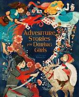 ADVENTURES STORIES FOR DARING GIRLS