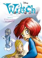 Witch - Saison 2 - Tome 03, Le courage de choisir