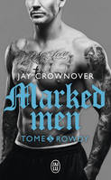 Marked men / Rowdy / Fantasme
