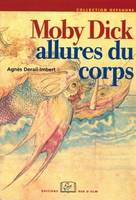 Moby Dick, Allures du corps