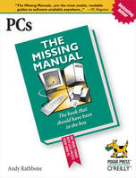 PCs: The Missing Manual