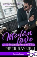 Folle d'un homme d'affaires, Modern love, T3