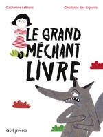 GRAND MECHANT LIVRE (LE)