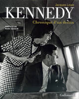 Kennedy, Chronique d'un destin