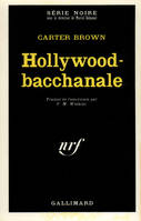 HOLLYWOOD-BACCHANALE