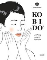 Kobido, Le lifting naturel japonais