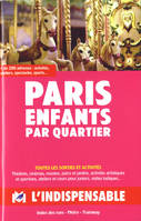PARIS ENFANTS PAR QUARTIER
