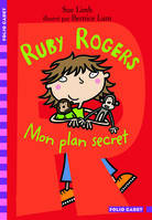 Ruby Rogers mon plan secret