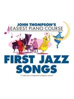 Thompson's Easiest Piano Course: First Jazz Songs