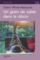 UN GRAIN DE SABLE DANS LE DECOR
