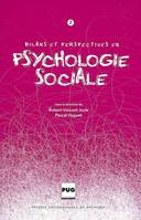 Volume 2, BILANS ET PERSPECTIVES EN PSYCHOLOGIE SOCIALE T02