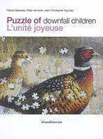 Puzzle of downfall children, l'unité joyeuse