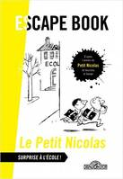 Escape Book - Petit Nicolas - Surprise à l'école !