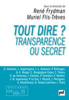 Tout dire ? Transparence ou secret, Colloque Gypsy XI