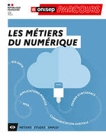 Les métiers du numérique, Big data, web, applications mobiles, communication digitale, design d'interface