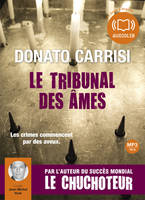 Le Tribunal des âmes, Livre audio 2CD MP3 - 605 Mo + 459 mo