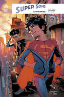 Super sons, 4, La fin de l'innocence