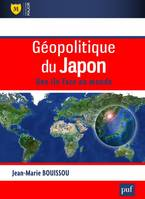 GEOPOLITIQUE DU JAPON - UNE ILE FACE AU MONDE