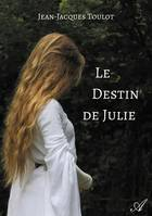 Le destin de Julie