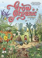 Grow organic, In comics