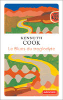 Le Blues du troglodyte