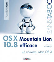 Mac OS X Mountain Lion efficace, Le nouveau Mac OS X