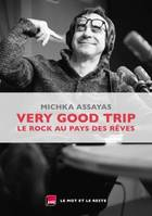 Very good trip : le rock au pays des rêves