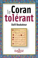 Le coran tolérant Réimpression - 1re édition