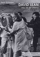 DAVID LEAN UNE VIE DE CINEMA