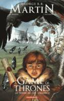 6, A Game of Thrones - Le Trône de fer - Tome 6