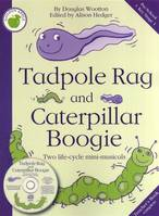 Tadpole Rag and Caterpillar Boogie