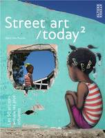 Street art today, 2, Street art / today, 2, Les 50 artistes actuels les plus influents