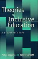Theories of Inclusive Education, A Student's Guide