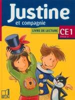 Justine et compagnie / CE1, CE1, [cycle 2]
