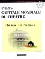 PARIS CAPITALE MONDIALE DU THEATRE, le Théâtre des Nations