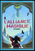 Le maléfice, II : L'alliance magique, second volume de la trilogie