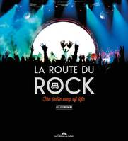 The indie way of life / la Route du rock, 1991-...
