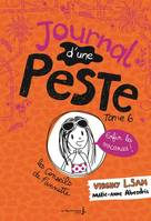 6, Le journal d'une peste - Journal d'une peste, tome 6