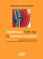 MAITRISEZ L'ART DE LA COMMUNICATION