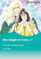 Harlequin Comics: One Knight in Venice - Tome 1