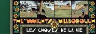 THE MIGHTY MILLBOROUGH - LES CHOSES DE LA VIE
