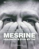 Mesrine, fragments d'un mythe